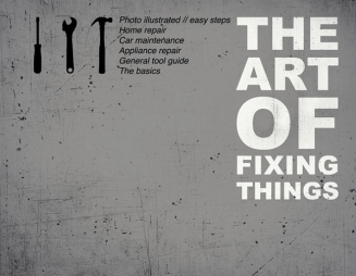 The-Art-of-Fixing-Things