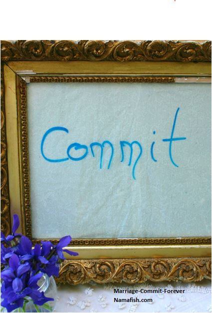 Marriage-commit-forever  //namafish.com